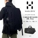 送料無料 大容量 ダッフルバッグ ホグロフス HAGLOFS CARGO RUGGED 60L 3way ボストン バックパック バッグ リュック アウトドア 旅行 トラベル 10%off