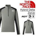 春夏の山岳シーンに!ハーフZIP 長袖Tシャツ THE NORTH FACE ザ・ノースフェイス メンズ ハイブリッドデルタジップアップ Hybrid Delta ZipUp アンダーウエア