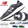 ショッピングウォーキングシューズ ランニングシューズ ニューバランス new balance MR360 メンズ 初心者 トレーニング ウォーキング シューズ 靴 2016春夏新色 【あす楽対応】