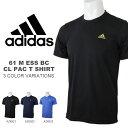 半袖Tシャツ アディダス adidas メンズ 61 M ESS BC CL PAC T SHIRTS ロゴ スポーツウェア トレーニングウェア ワンポイント トレーニング ランニング ジョギング スポーツ ウェア ウエア