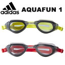 スイミングゴーグル アディダス adidas AQUAFUN 1 スイミング ゴーグル 水中メガネ プール 水泳 スイム 2018春新色 10%OFF