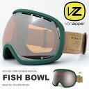送料無料 スノーゴーグル VONZIPPER ボンジッパー メンズ レディース FISH BOWL フィッシュボール 球面レンズ スノーボード スノボ スキー ...