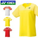 ヨネックス YONEX 半袖 ゲームシャツ レディース ユニフォーム バドミントン ソフトテニス テニス 試合 ユニフォーム スポーツウェア テニスウェア バドミントンウェア UVカット 吸汗速乾 20541 得割20