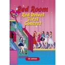 Red Velvet/Red Room Red Velvet First Concert IN JAPAN 【DVD】