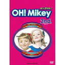 OH!Mikey 2nd. 【DVD】