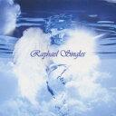 Raphael/Raphael Singles 【CD】