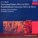 Orchestral Music - クリストファー・ホグウッド/J.S.バッハ:管弦楽組曲第2番・第3番 ブランデンブルク協奏曲第1番[第1版]・第2番 【CD】