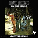 Rakuten - Lloyd Parks & We The People/Meet The People 【CD】