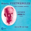 ヴィルヘルム・フルトヴェングラー/ベートーヴェン:交響曲 第6番「田園」 第8番 【CD】