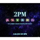 【送料無料】2PM/GALAXY OF 2PM リパッケージ (初回限定) 【CD+DVD】