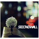 SECONDWALL/OVER 【CD】