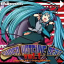 Techno, Remix, House - (V.A.)/SEB presents SUPER HATSUNE BEAT VOL.1 【CD+DVD】