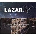 デヴィッド・ボウイ/オリジナル・ニューヨーク・キャスト/ラザルス 【CD】