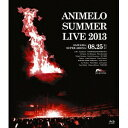 Animelo Summer Live 2013 FLAG NINE 8.25 【Blu-ray】