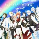 IDOLiSH7/WiSH VOYAGE/Dancing∞BEAT!! 【CD】