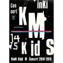 KinKi Kids Concert 『Memories &...