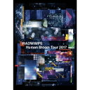 RADWIMPS/RADWIMPS LIVE DVD Human Bloom Tour 2017《通常版》 【DVD】