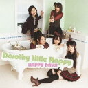 ドロシーリトルハッピー/HAPPY DAYS! 【CD】