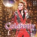CD - 宝塚歌劇団/ショー・グルーヴ Celebrity-セレブリティ- 【CD】