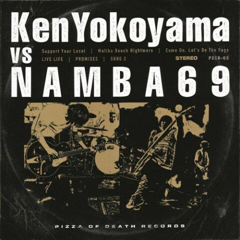 Ken Yokoyama/NAMBA69/Ken Yokoyama VS NAMBA69 【CD】