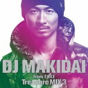 CD, DVD, 樂器 - (V.A.)/DJ MAKIDAI from EXILE Treasure MIX 3 【CD】