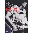 稲葉浩志 LIVE 2004〜en〜 【DVD】
