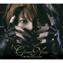 T.M.REVOLUTION/CLOUD NINE 【CD】