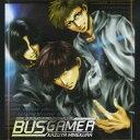 (ドラマCD)/ドラマCD 「BUS GAMER」 【CD】