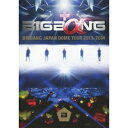 BIGBANG JAPAN DOME TOUR 2013〜2014 【DVD】