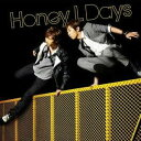 Honey L Days/My Only Dream/Believe 【CD】