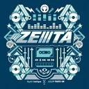 らっぷびと・はしやん・アリレム・タイツォン/ZEIIITA《通常盤》 【CD】