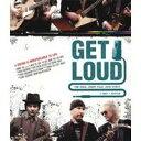 ゲット・ラウド ジ・エッジ、ジミー・ペイジ、ジャック・ホワイト×ライフ×ギター (通常版) 【Blu-ray】