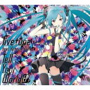 livetune feat.Hatsune Miku/Tell Your World EP 【CD】