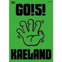 ショッピングKAELAND GO!5!KAELAND 【DVD】
