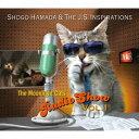 Shogo Hamada & The J.S. Inspirations/The Moonlight Cats Radio Show Vol.1 【CD】