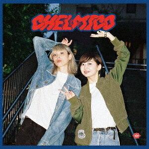 CHELMICO/chelmico 【CD】