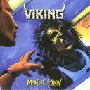 ヴァイキング/マン・オブ・ストロー 【CD】
