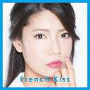 Rakuten - 【送料無料】French Kiss/French Kiss《初回生産限定盤/TYPE-C》 (初回限定) 【CD+DVD】