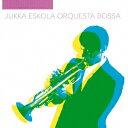 Other - ユッカ・エスコラ・オルケスタ・ボッサ/ユッカ・エスコラ・オルケスタ・ボッサ 【CD】