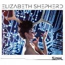 Other - エリザベス・シェパード/ザ・シグナル 【CD】