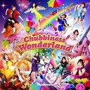 Chubbiness/Chubbiness Wonderland 【CD】