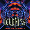 LOUDNESS/METAL MAD 【CD】