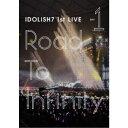 IDOLiSH7/アイドリッシュセブン 1st LIVE「R...