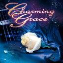 チャーミング・グレイス/チャーミング・グレイス1st 【CD】