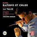 Orchestral Music - フィリップ・ジョルダン/ラヴェル:バレエ音楽「ダフニスとクロエ」(全曲)&舞踏詩「ラ・ヴァルス」 【CD】