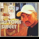 饶舌, 嘻哈 - DJ TONK/SWEET 【CD】