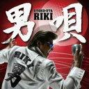 RIKI/男唄 【CD+DVD】