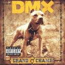 DMX/グランド・チャンプ 【CD】