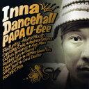Other - PAPA U-Gee/Inna Dancehall 【CD】
