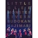 Little Glee Monster/Little Glee Monster Live in 武道館〜はじまりのうた〜《通常版》 【DVD】
